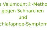 Die Velumount®-Methode gegen Schnarchen und Schlafapnoe-Symptome