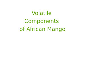 Volatile Components of African Mango