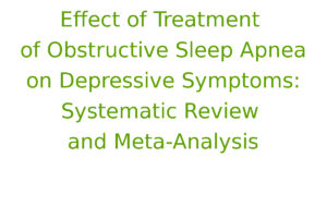 Effect of Treatment of Obstructive Sleep Apnea on Depressive Symptoms: Systematic Review and Meta-Analysis