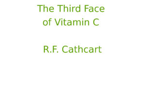 The Third Face of Vitamin C