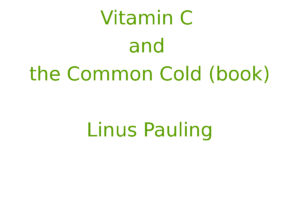 Vitamin C and the Common Cold (book)