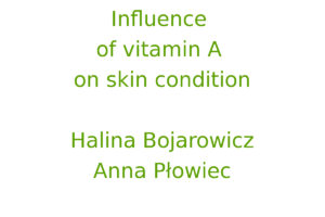 Influence of vitamin A on skin condition