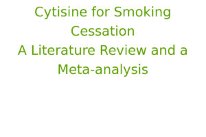 Cytisine for Smoking Cessation. A Literature Review and a Meta-analysis.