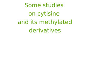 Some studies on cytisine and its methylated derivatives