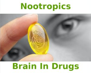 Nootropics - Brain in Drugs