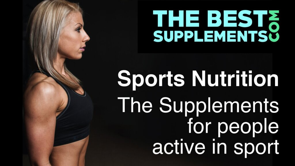 Sports Nutrition - The Supplements for people active in sport