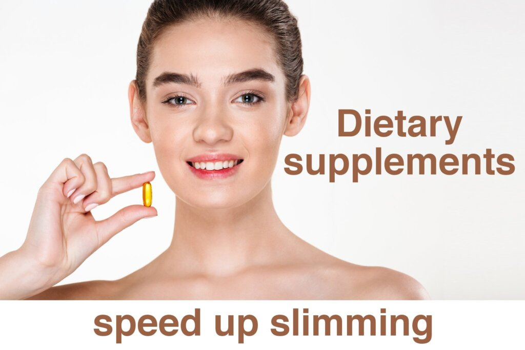 Dietary supplements speed up slimming